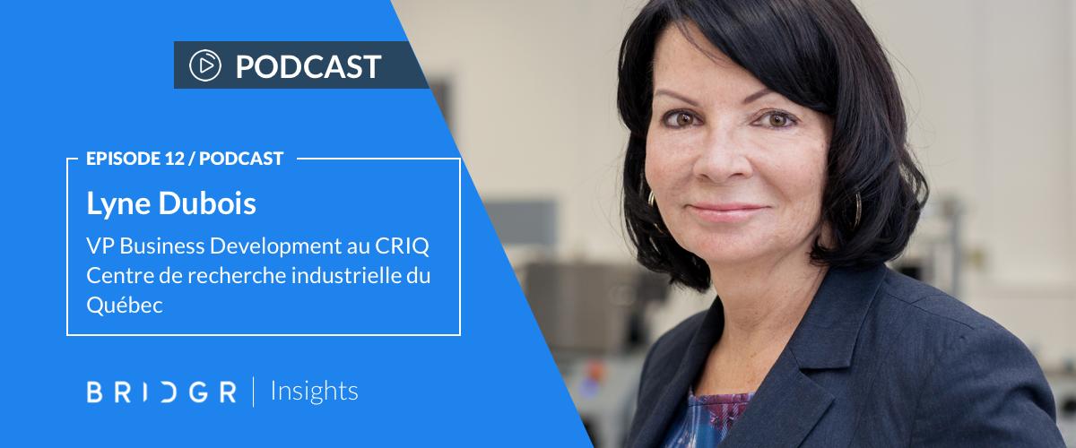 Lyne Dubois - VP CRIQ (Centre de recherche industrielle du Québec)
